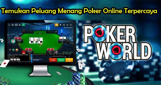 Temukan Peluang Menang Poker Online Terpercaya